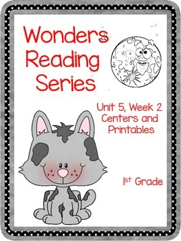 Wonders Reading Series, Unit 5, Week 2, 1st grade, Centers