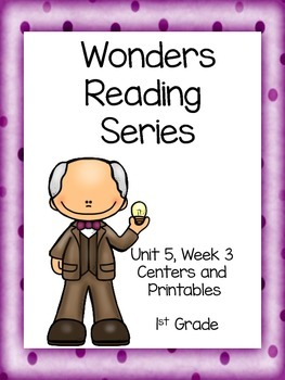 Wonders Reading Series, Unit 5, Week 3, 1st Grade