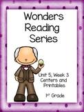 Wonders Reading Series, Unit 5, Week 3, 1st Grade