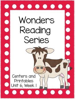 Wonders Reading Series, Unit 6, Week 1, 1st grade, Centers