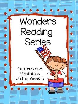 Wonders Reading Series, Unit 6 Week 5, 1st grade, Centers and Printables