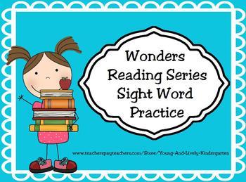 Wonders Reading Sight Word Practice for Kindergarten