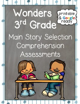 Wonders Reading Third Grade: Main Story Selection Comprehe
