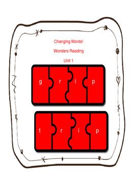 Wonders Reading Unit 1- Change Words