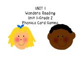 Wonders Reading Unit 1 Phonics Card Games