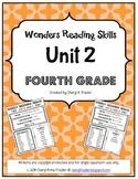 Wonders Reading Unit 2 Skill, Vocab, and Spelling List (4th grade)