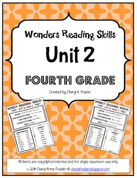 Wonders Reading Unit 2 Skill, Vocab, and Spelling List (4t