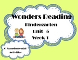 Wonders Kindergarten Reading McGraw Hill Unit 5 Week 1 Sup