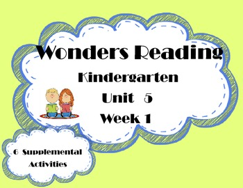Wonders Kindergarten Reading McGraw Hill Unit 5 Week 1 Sup