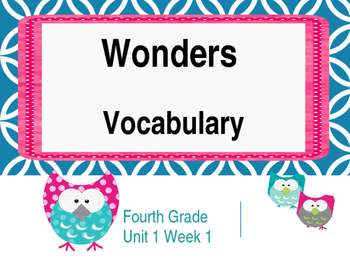 Wonders Reading Vocabulary 4th Grade Unit 1 Week 1 Owl Power Point