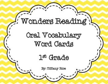 Wonders Reading Oral Vocabulary Cards 1st Grade