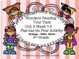Wonders Reading Your Turn Fan-tas-tic Four~ Unit 3 Week 1~5 3rd Grade