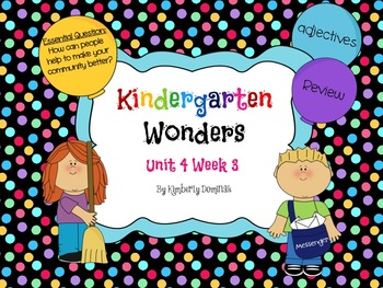 Wonders Reading for Kindergarten Unit 4 Week 3 Extension A