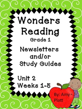 Wonders Readng Grade 1 Unit 2 Newsletter / Study Guides