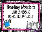 Wonders Research Project Unit 2 Week 6, 2nd Grade