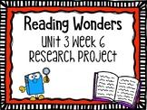 Wonders Research Project Unit 3 Week 6, 2nd Grade
