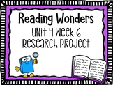 Wonders Research Project Unit 4 Week 6, 2nd Grade
