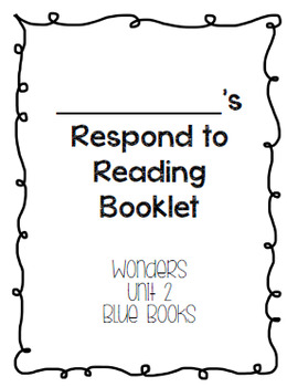 Wonders Respond to Reading Booklet Unit 2