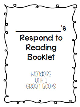 Wonders Respond to Reading Booklets Unit 1
