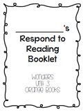 Wonders Respond to Reading Booklets Unit 3