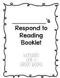 Wonders Respond to Reading Booklets Unit 4
