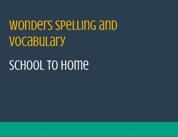 Wonders School to Home: Spelling, Vocabulary, and Reading Skills (4th grade)