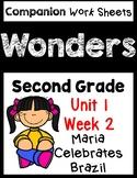 Wonders Second Grade Unit 1 Week 2 Maria Celebrates Brazil Worksheets