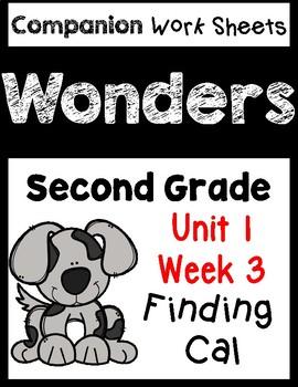 Wonders Second Grade Unit 1 Week 3 Finding Cal Centers