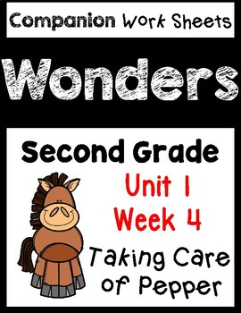 Wonders Second Grade Unit 1 Week 4 Taking Care of Pepper Centers