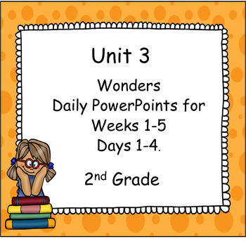 Wonders Second Grade Unit 3 Presentations