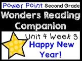 Wonders Second Grade Unit 4 Week 3 Power Point Happy New Year