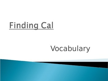 Wonders Second Grade Vocabulary Powerpoint Unit 1 Week 3 Finding Cal
