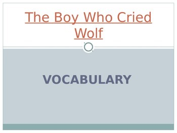 Wonders Second Grade Vocabulary Powerpoint Unit 2 Week 2 The Boy Who Cried Wolf