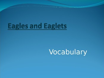Wonders Second Grade Vocabulary Powerpoint Unit 2 Week 4 Eagles and Eaglets