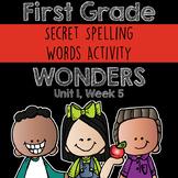 Wonders Spelling Practice: Unit 1 Week 5