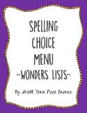 Wonders Series Spelling Choice Menu
