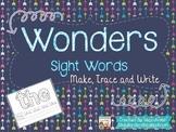 Wonders Sight Words-Make, Trace, Write