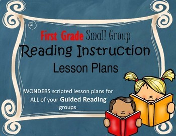 Wonders Grade 1 U1W1 Small Group Reading Instruction Unit Lesson Plans