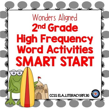 High Frequency Word Activities Wonders ELA Grade 2 Smart Start