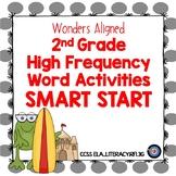 Smart Start High Frequency Word Activities  Wonders ELA Grade 2
