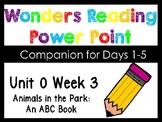 Wonders Smart Start Unit 0 Week 3 Animals In The Park Power Points Kindergarten