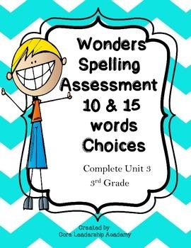 Wonders Spelling Assessment Choices Unit 3  Week  1~5