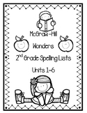 Wonders Spelling Lists Units 1-6 - 2nd Grade