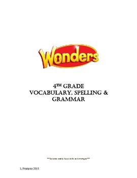 Wonders Spelling, Vocabulary & Grammar 4th