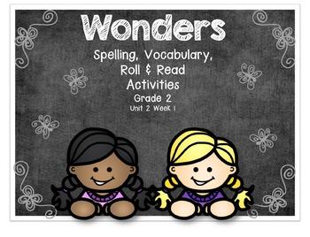 Wonders Spelling, Vocabulary, Reading Activities Grade 2 Unit 2 Week 1