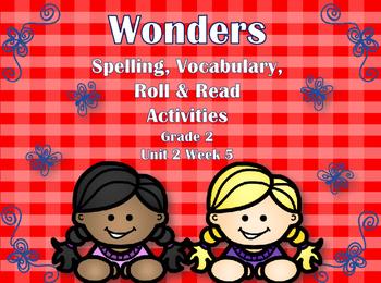 Wonders Spelling, Vocabulary, & Reading Activities Grade 2 Unit 2 Week 5