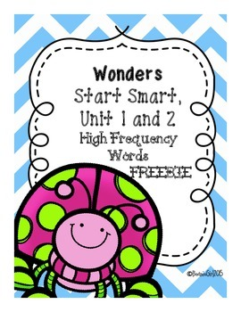 Wonders Start Smart, Unit 1 & 2 High Frequency Words-Freebie