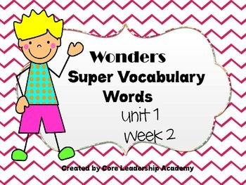 Wonders  Super Vocabulary Word Cards Unit 1 Week 2