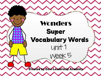 Wonders  Super Vocabulary Word Cards Unit 1 Week 5