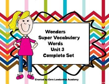 Wonders  Super Vocabulary Word Cards Unit 3 Complete Set